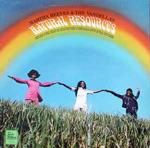 Martha Reeves & The Vandellas ‎– Natural Resources [idnr:11605]