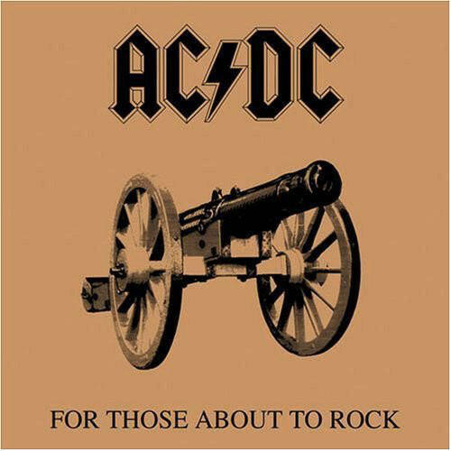 AC/DC – For Those About To Rock (We Salute You)  [idnr:13314]