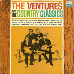 Ventures, The  – The Ventures Play The Country Classics  [idnr:12696]