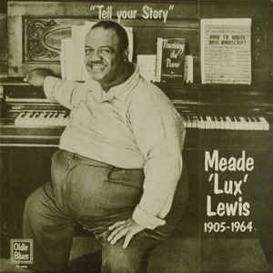 Meade 'Lux' Lewis – Tell Your Story [idnr:12558]