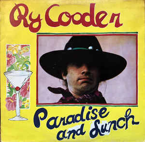 Ry Cooder ‎– Paradise And Lunch  [idnr:14129]