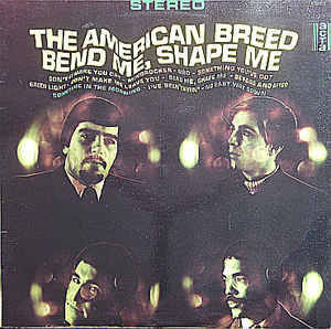 American Breed, The – Bend Me, Shape Me  [idnr: 14643]