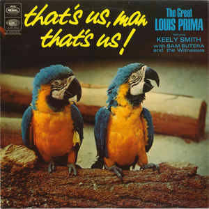 Louis Prima Featuring Keely Smith – That's Us, Man That's Us! [idnr:13228]