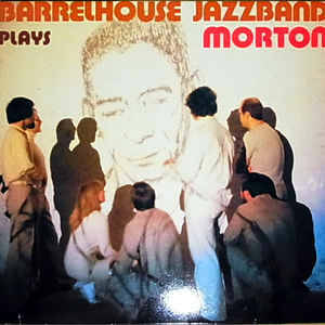 Barrelhouse Jazzband ‎– Plays Jelly Roll Morton [idnr:11821]