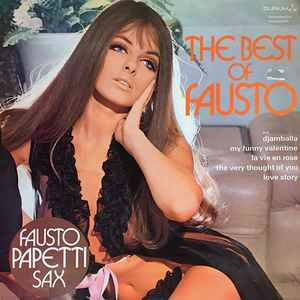 Fausto Papetti – The Best Of Fausto  [idnr:13979]