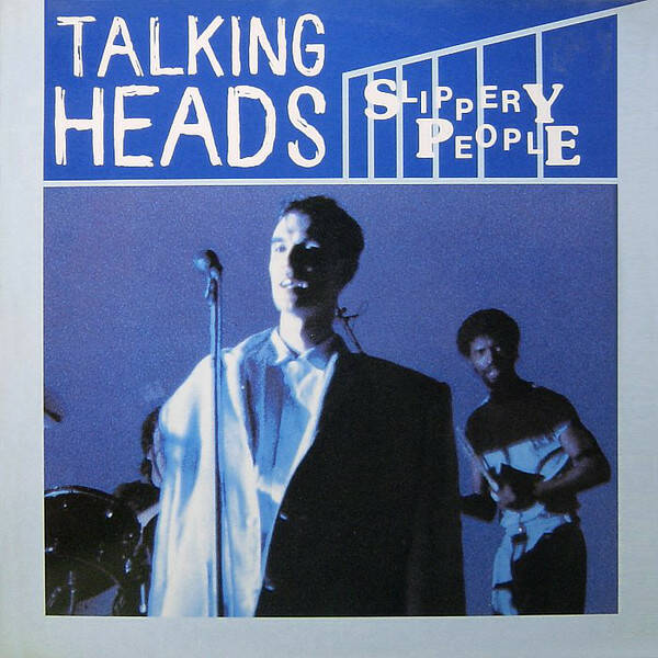 Talking Heads ‎– Slippery People  [idnr:13176]