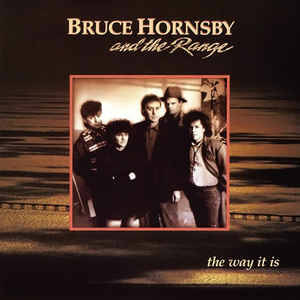 Bruce Hornsby And The Range – The Way It Is [idnr:07662]