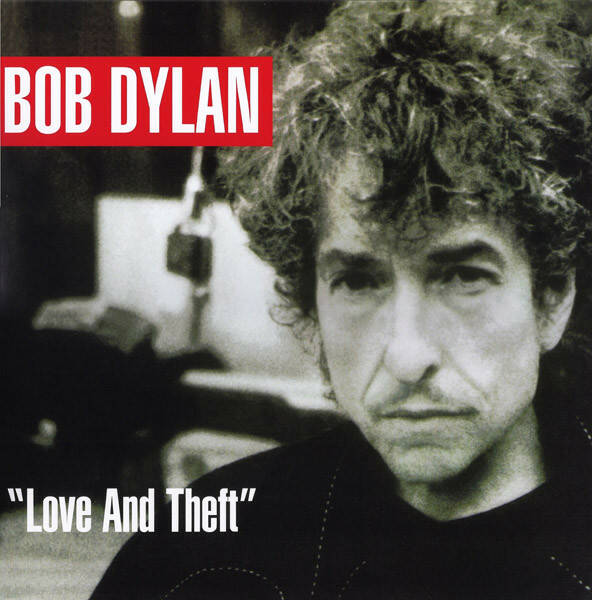"Bob Dylan ‎– ""Love And Theft""  [idnr:10463]"