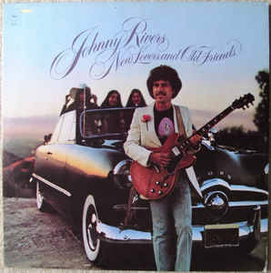 Johnny Rivers ‎– New Lovers And Old Friends [idnr:12167]