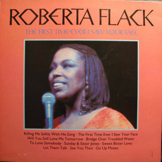 Roberta Flack – The First Time Ever I Saw Your Face  [idnr:13183]