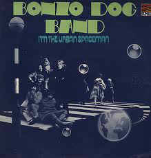 Bonzo Dog Doo-Dah Band ‎– I'm The Urban Spaceman [idnr:11886]