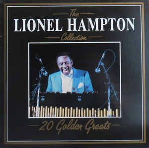 Lionel Hampton ‎– The Lionel Hampton Collection  [idnr:13066]