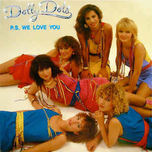 Dolly Dots ‎– P.S. We Love You [idnr:10340]