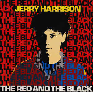 Jerry Harrison – The Red And The Black [idnr:06605]