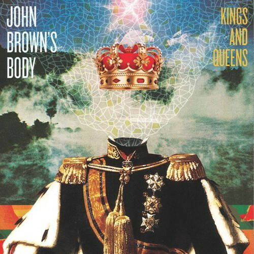 John Brown's Body – Kings And Queens  [idnr:09485]