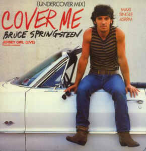Bruce Springsteen ‎– Cover Me (Undercover Mix) [idnr:13729]