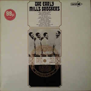 Mills Brothers, The ‎– The Early Mills Brothers [idnr:07945]