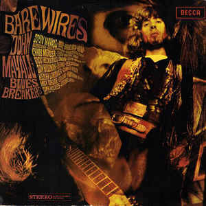 John Mayall's Bluesbreakers ‎– Bare Wires [idnr:11633]
