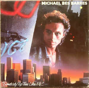 Michael Des Barres – Somebody Up There Likes Me [idnr:15272]