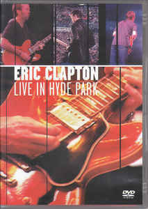 Eric Clapton – Live In Hyde Park  [idnr:60048]