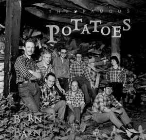 Famous Potatoes, The ‎– Born In A Barn [idnr:11781]