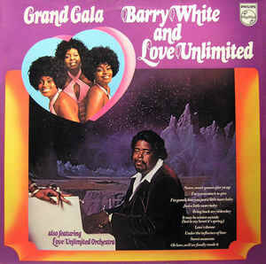 Barry White And Love Unlimited – Grand Gala  [idnr:14118]