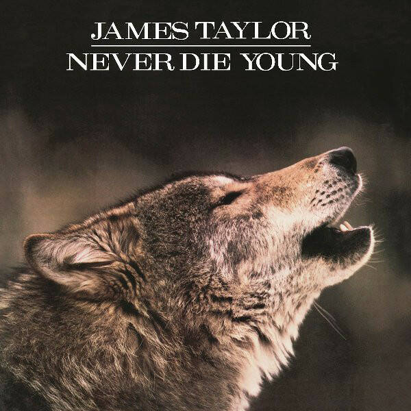 James Taylor – Never Die Young   [idnr:10361]