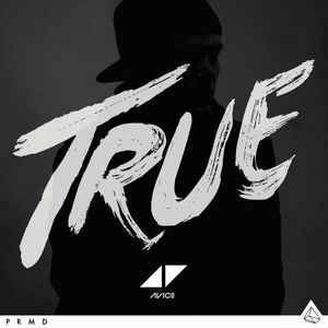 Avicii ‎– True [idnr:13816]