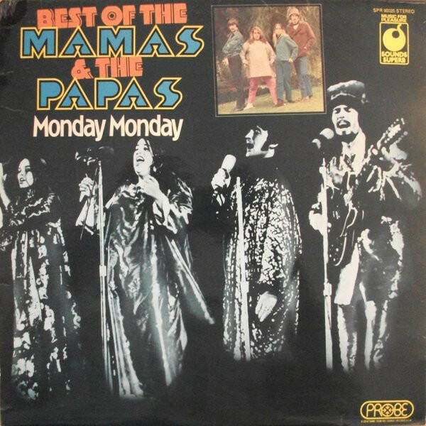 Mamas & The Papas, The ‎– Best Of - Monday Monday  [idnr:13194]