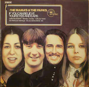 Mama's & The Papa's the – If You Can Believe Your Eyes And Ears [idnr:14851]