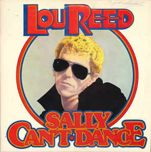 Lou Reed – Sally Can't Dance  [idnr:12729]