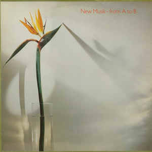 New Musik – From A To B [idnr:11618]