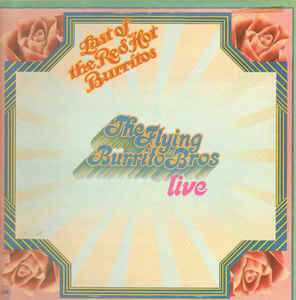 Flying Burrito Bros, The  – The Last Of [idnr:09591]