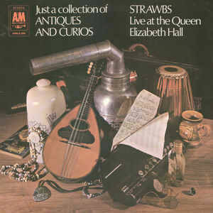 Strawbs ‎– Just A Collection Of Antiques And Curios (Live At The Queen Elizabeth Hall)  [idnr:12993]