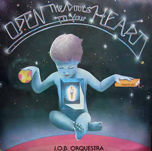 J.O.B. Orquestra – Open The Doors To Your Heart [idnr:09126]