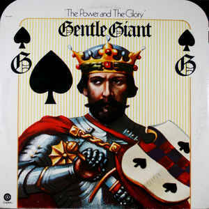 Gentle Giant ‎– The Power And The Glory [idnr:13747]
