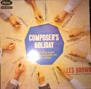 Les Brown And His Band Of Renown – Composer's Holiday  [idnr:15285]