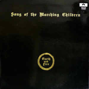 Earth And Fire – Song Of The Marching Children  [idnr:14671]