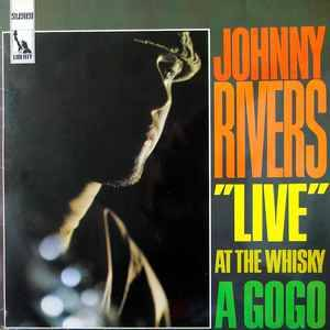 Johnny Rivers ‎– Live At The Whisky A Go-Go [idnr:09685]