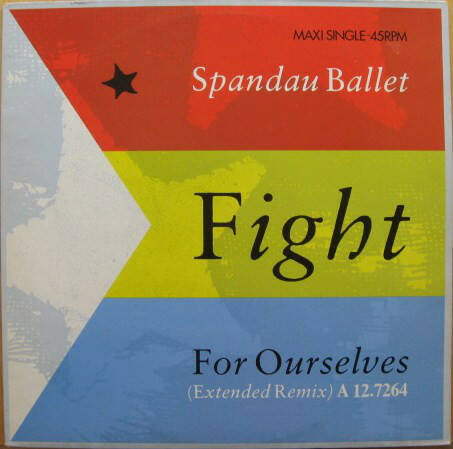 Spandau Ballet – Fight For Ourselves (Extended Remix)  [idnr:13364]
