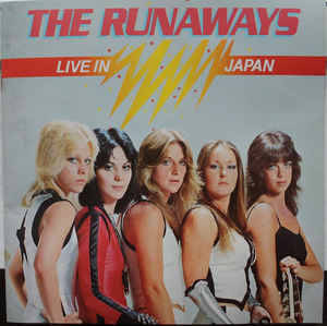 Runaways, The ‎– Live In Japan  [idnr:12214]