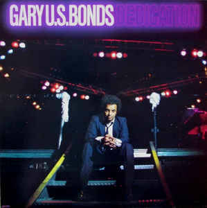 Gary U.S. Bonds ‎– Dedication [idnr:13916]