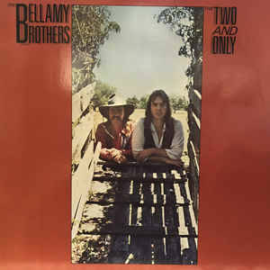 Bellamy Brothers – The Two And Only [idnr:13700]