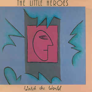 Little Heroes, The  – Watch The World [idnr:07955]