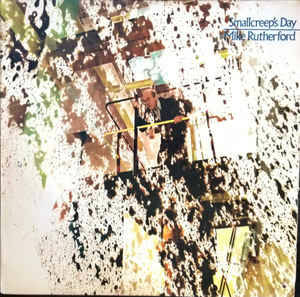 Mike Rutherford – Smallcreep's Day [idnr:07000]