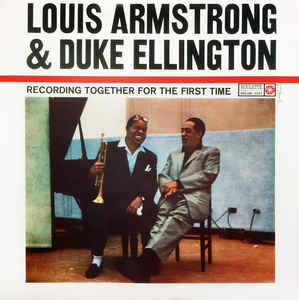 Louis Armstrong & Duke Ellington ‎– Recording Together For The First Time  [idnr:12554]