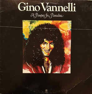 Gino Vannelli – A Pauper In Paradise  [idnr:14791]