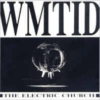 WMTID - The Electric Church