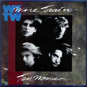 Wire Train - Ten Women