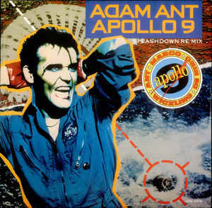 "Adam Ant - Apollo 9 (Splashdown Re-Mix) (12"", Single)"